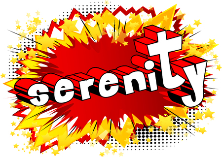 Serenity - Comic book style word on abstract background.