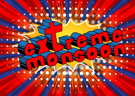 Extreme Monsoon - Comic book style word on abstract background.