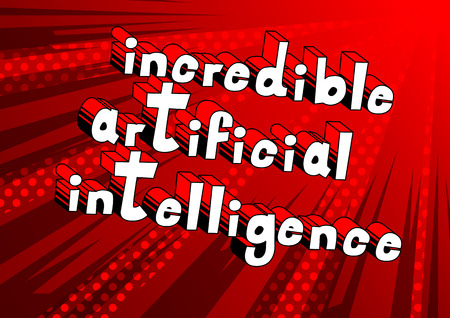 Incredible Artificial Intelligence - Comic book style word on abstract background.