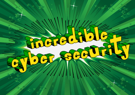 Incredible Cyber Security - Comic book style word on abstract background.
