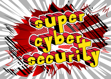 Super Cyber Security - Comic book style word on abstract background. Illustration