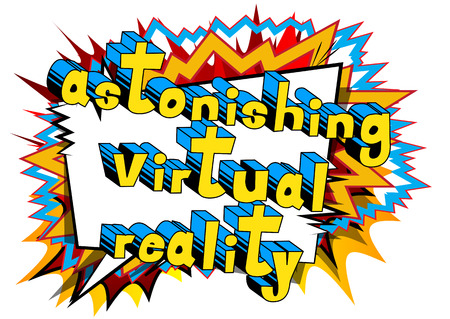 Astonishing Virtual Reality - Comic book style word on abstract background.