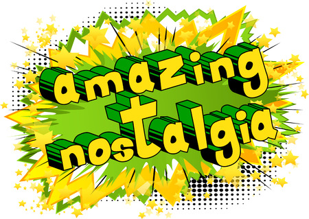 Amazing Nostalgia - Comic book style word on abstract background.