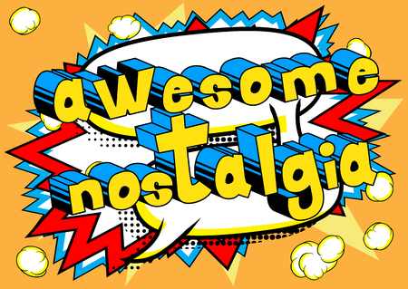 Awesome Nostalgia - Comic book style word on abstract background.