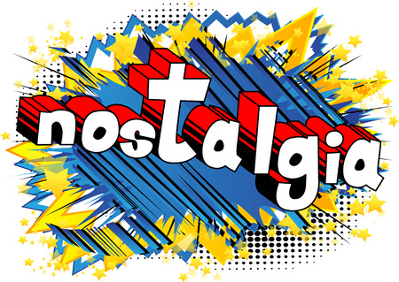 Nostalgia - Comic book style word on abstract background.
