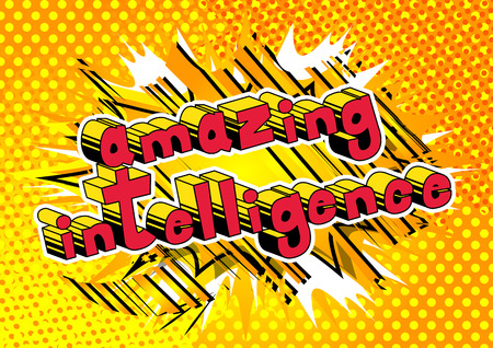Amazing Intelligence - Comic book style word on abstract background.
