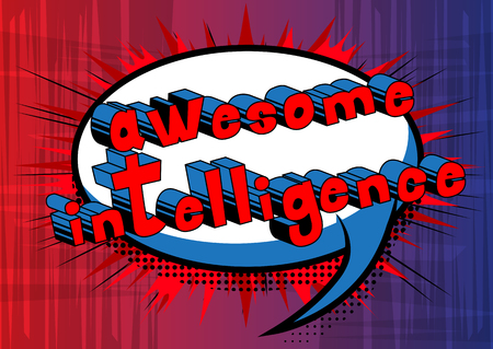 Awesome Intelligence - Comic book style word on abstract background.