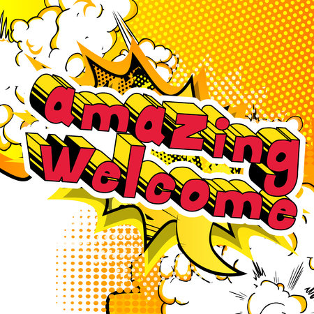 Amazing Welcome - Comic book word on abstract background.