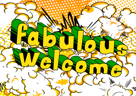 Fabulous Welcome - Comic book word on abstract background. Ilustração