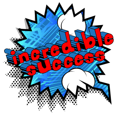Incredible Success - Comic book word on abstract background. Ilustracja