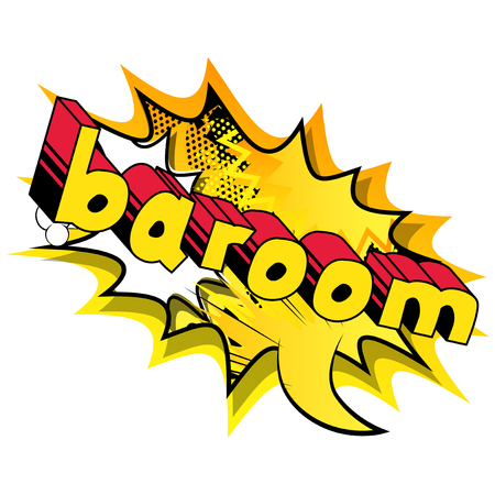 Baroom - Vector illustrated comic book style expression.