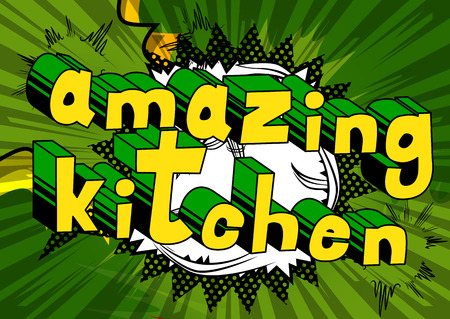 Amazing Kitchen - Comic book word on abstract background. Ilustração