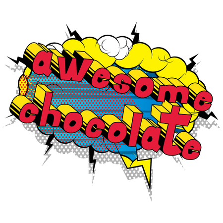 Awesome Chocolate - Comic book word on abstract background. Stock Vector - 103380702