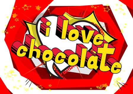 I Love Chocolate - Comic book word on abstract background.