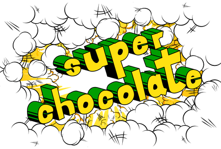 Super Chocolate - Comic book word on abstract background. Illustration