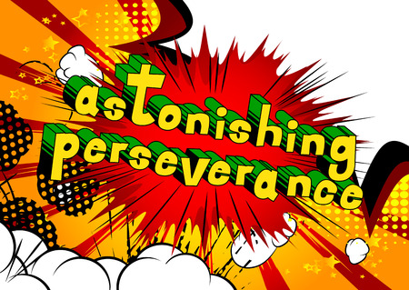 Astonishing Perseverance - Comic book word on abstract background.