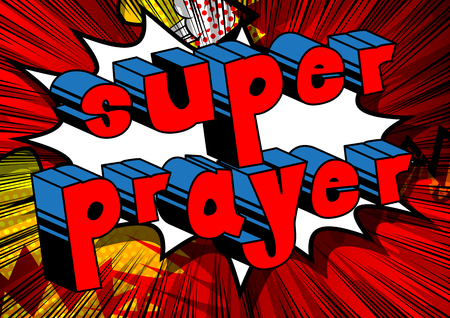 Super Prayer - Comic book word on abstract background.
