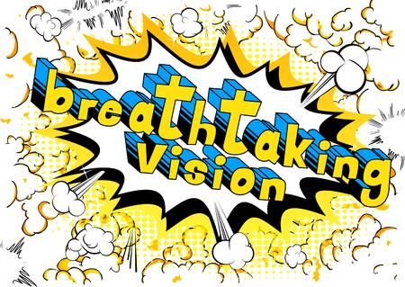 Vision à couper le souffle - mot de bande dessinée sur fond abstrait.
