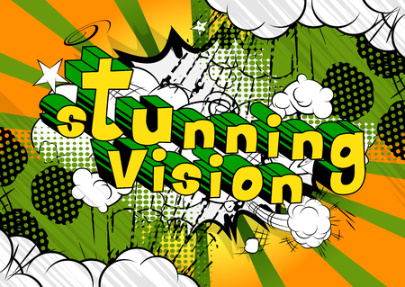 Stunning Vision - Comic book word on abstract background.