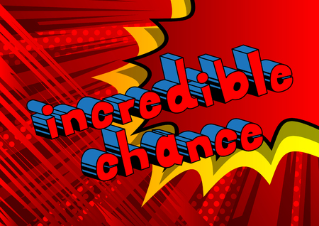 Incredible Chance - Comic book word on abstract background. 向量圖像