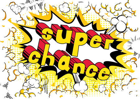 Super Chance - Comic book word on abstract background.