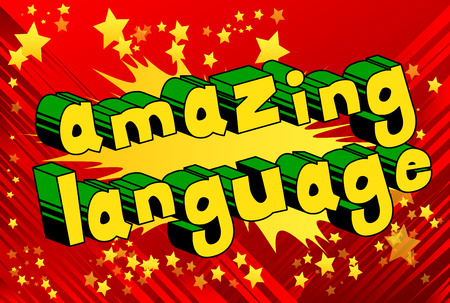 Amazing Language - Comic book word on abstract background.