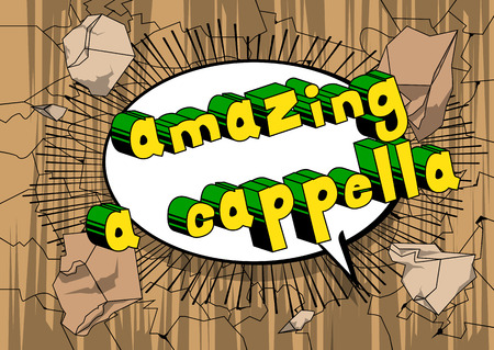 Amazing A Cappella - Comic book word on abstract background.