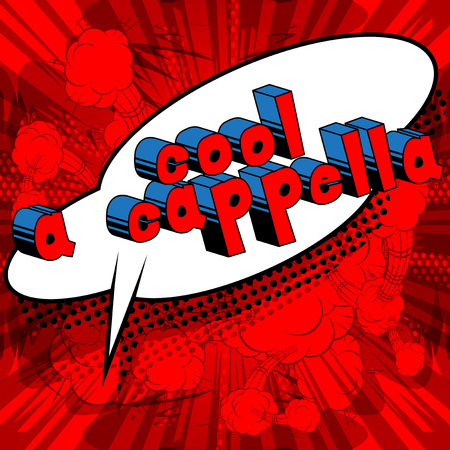 Cool A Cappella - Comic book word on abstract background. Ilustração