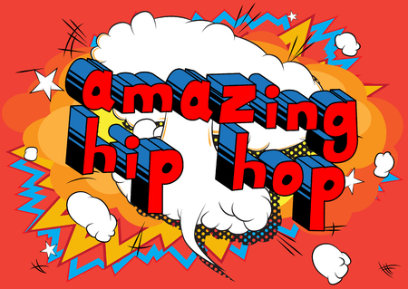 Amazing Hip Hop - Comic book word on abstract background.