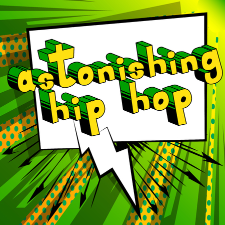 Astonishing Hip Hop - Comic book word on abstract background. Illustration