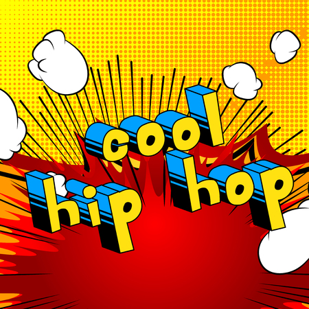Cool Hip Hop - Comic book word on abstract background.