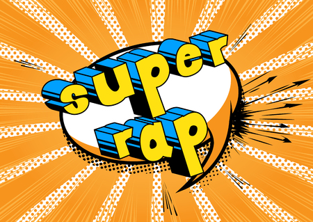 Super Rap - Comic book word on abstract background.