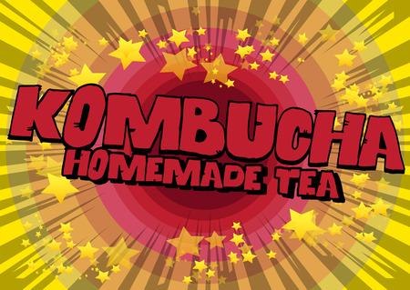 Kombucha Homemade Tea - Comic book word on abstract background. Иллюстрация
