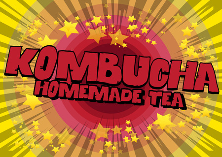 Kombucha Homemade Tea - Comic book word on abstract background. Illustration