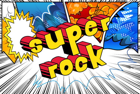 Super Rock - Comic book word on abstract background.