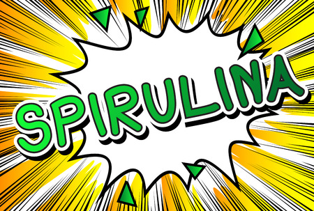 Spirulina - Comic book word on abstract background.