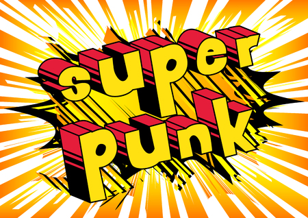 Super Punk - Comic book word on abstract background.