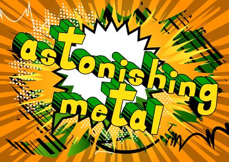 Astonishing Metal - Comic book word on abstract background. Иллюстрация