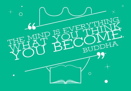 Vector Quote Template Bubble With Buddha Quote. The Mind Is Everything. What You Think You Become.