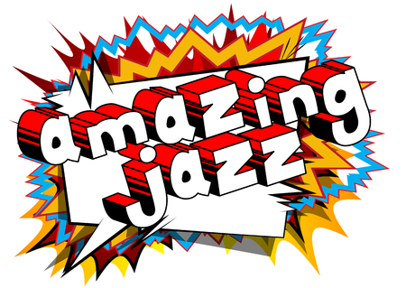 Amazing Jazz - Comic book word on abstract background. Illustration