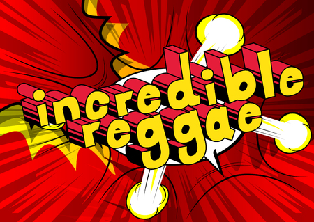 Incredible Reggae - Comic book word on abstract background.