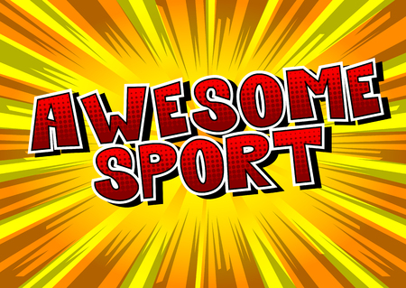 Awesome Sport - Comic book style word on abstract background. 일러스트
