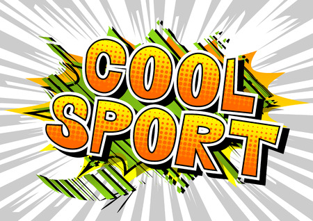 Cool Sport - Comic book style word on abstract background.