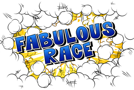 Fabulous Race - Comic book style word on abstract background.