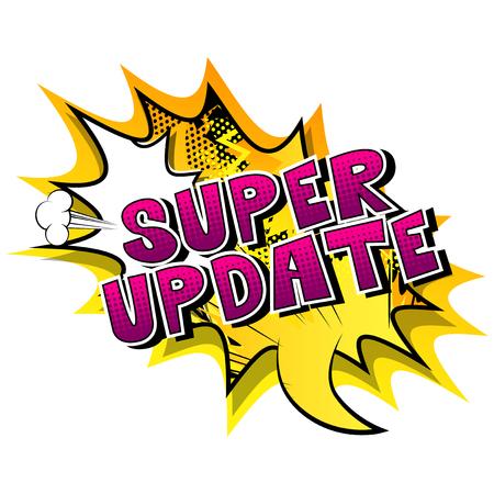 Super aggiornamento - parola di stile di fumetti su sfondo astratto.