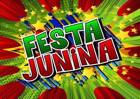 Festa Junina. Comic book style vector illustration party poster for the Brazil Festival. Folklore holiday. Stock Illustratie
