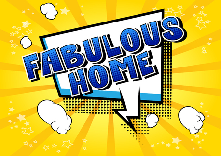 Fabulous Home - Comic book style word on abstract background. Standard-Bild - 105156276