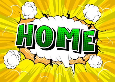 Home - Comic book style word on abstract background.