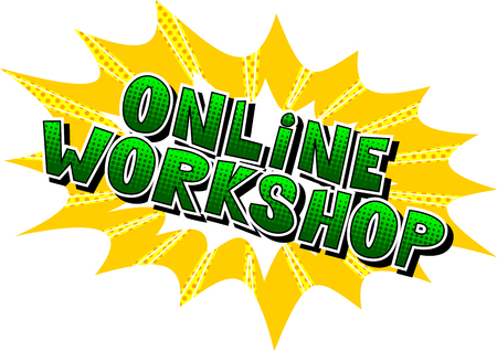 Online Workshop - Comic book style word on abstract background.