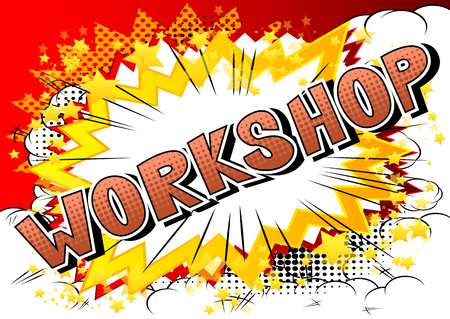 Workshop - Comic book style word on abstract background. Illustration